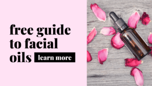 free guide to facial oils by amaiaa (4)